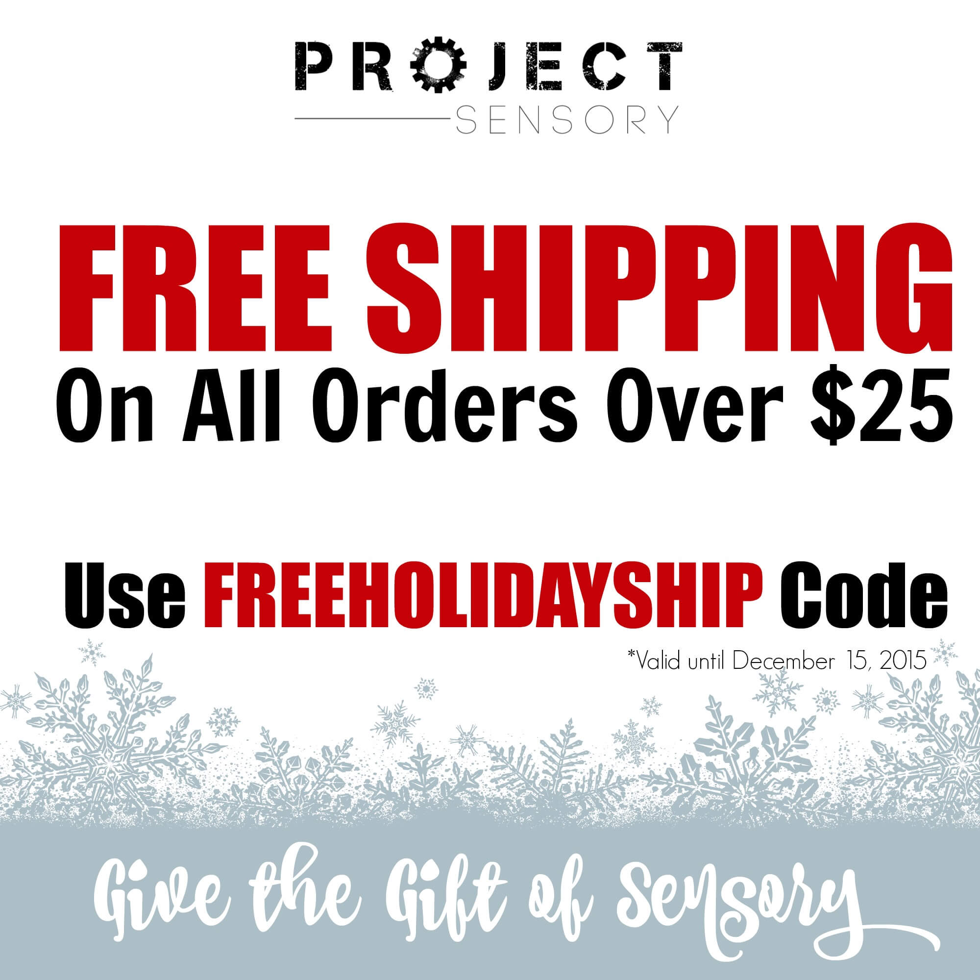Save on Shipping on all orders over $25 from now until December 15th